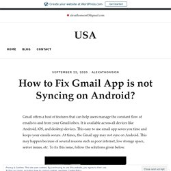 How to Fix Gmail App is not Syncing on Android? – USA