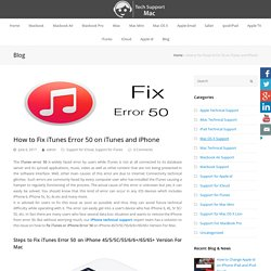 How to Fix iTunes Error 50 on iTunes and iPhone