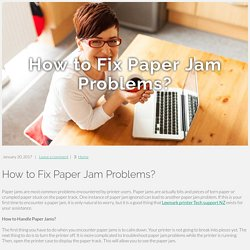 How to Fix Paper Jam Problems?