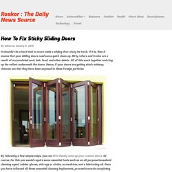 How To Fix Sticky Sliding Doors