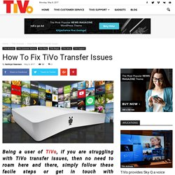 How To Fix TiVo Transfer Issues