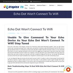 Echo Dot Won't Connect To Wifi