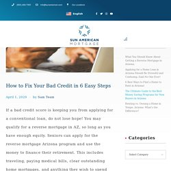 How to Fix Your Bad Credit in 6 Easy Steps