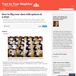 How to flip your class with quizzes in 5 steps