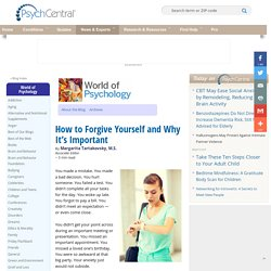 How to Forgive Yourself and Why It's Important
