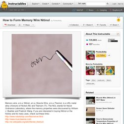 How to Form Memory Wire Nitinol