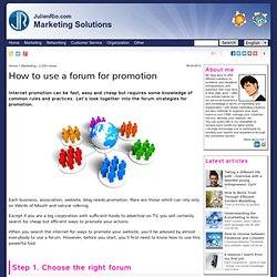 How to use a forum for promotion JulienRio.com
