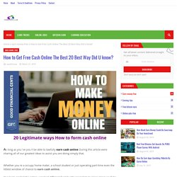 How to Get Free Cash Online The Best 20 Best Way Did U know?