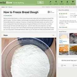 How to Freeze Bread Dough: 8 Steps