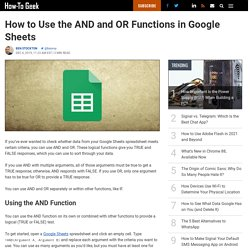 How to Use the AND and OR Functions in Google Sheets