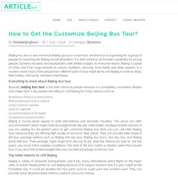 How to Get the Customize Beijing Bus Tour?