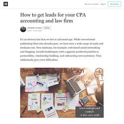 How to get leads for your CPA accounting and law firm