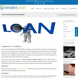 How to get loan with bad credit?