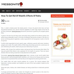 How To Get Rid Of Malefic Effects Of Rahu