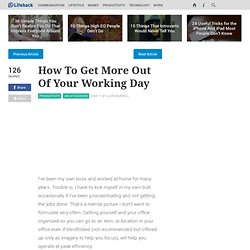 How To Get More Out Of Your Working Day