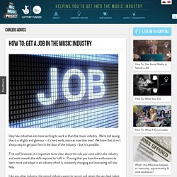 How to: Get a job in the music industry - The Big Music Project