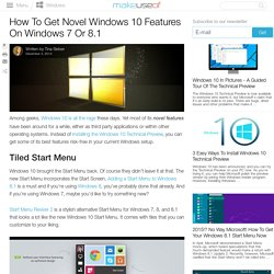 How To Get Novel Windows 10 Features On Windows 7 Or 8.1