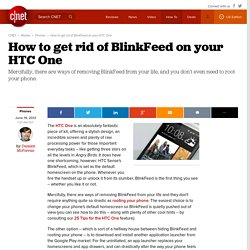 How to get rid of BlinkFeed on your HTC One