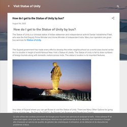 How do I get to the Statue of Unity by bus?