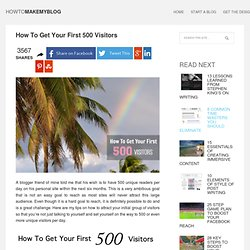 How to get your first 500 blog visitors