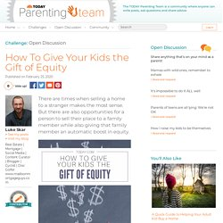 Giving Your Kids the Gift of Equity