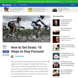 How to Set Goals: 10 Steps to Stay Focused