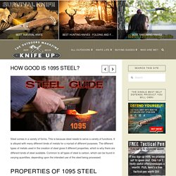 How Good is 1095 Steel? - Knife Up