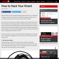 How to Hack Your Kinect - Maximum PC