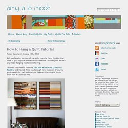 How to Hang a Quilt Tutorial > amy a la mode