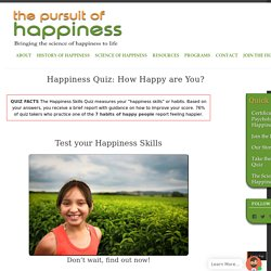 How Happy are you? Take the Happiness Quiz