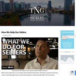 How We Help Our Sellers – The Nickley Group