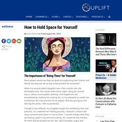 How to Hold Space for Yourself