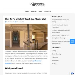 How To Fix a Hole Or Crack In a Plaster Wall