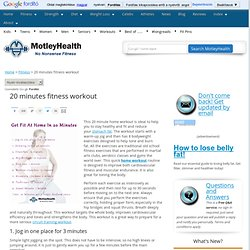 How To Get Fit At Home In 20 Minutes | MotleyHealth®