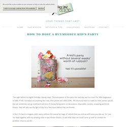 How to host a BuyMeOnce Kid's Party — BuyMeOnce.Com
