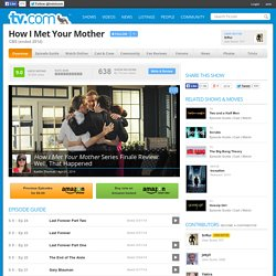 How I Met Your Mother: Watch Episodes and Video and Join the Ultimate Fan Community
