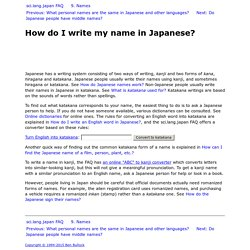 How do I write my name in Japanese?