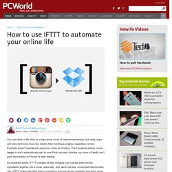 How to use IFTTT to automate your online life