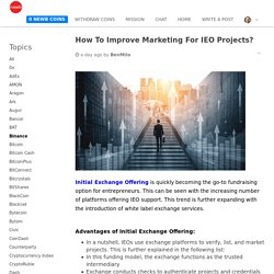 How To Improve Marketing For IEO Projects?