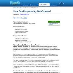 How Can I Improve My Self-Esteem? (for Teens)