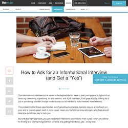 "How to Ask for an Informational Interview (and Get a ""Yes"")"