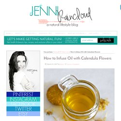 How to Infuse Oil with Calendula Flowers