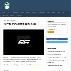 How to Install DC Sports Kodi