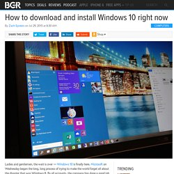 How To Install Windows 10: How to download and install Windows 10
