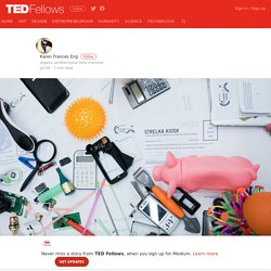 How to Invent the Future in 6 Easy Steps – TED Fellows