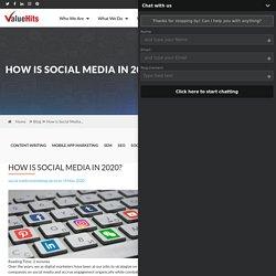 How is Social Media in 2020?