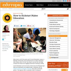 How to Kickstart Maker Education