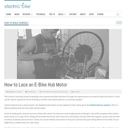 How to Lace an E-Bike Hub Motor Wheel