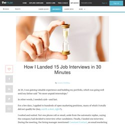 How I Landed 15 Job Interviews in 30 Minutes