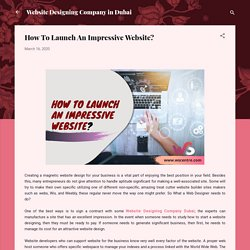 How To Launch An Impressive Website?